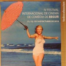 Coleccionismo de carteles: CARTEL 4º FESTIVAL DE CINE DE COMEDIA DE BEGUR 2018 COSTA BRAVA MARILYN MONROE 29.5 X 42 CM. Lote 136391526