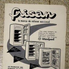 Coleccionismo de carteles: CARTEL PUBLICITARIO REFRIGERADOR ESPAÑOL FRISAN. TINTA CHINA. AÑOS 60. Lote 136456258