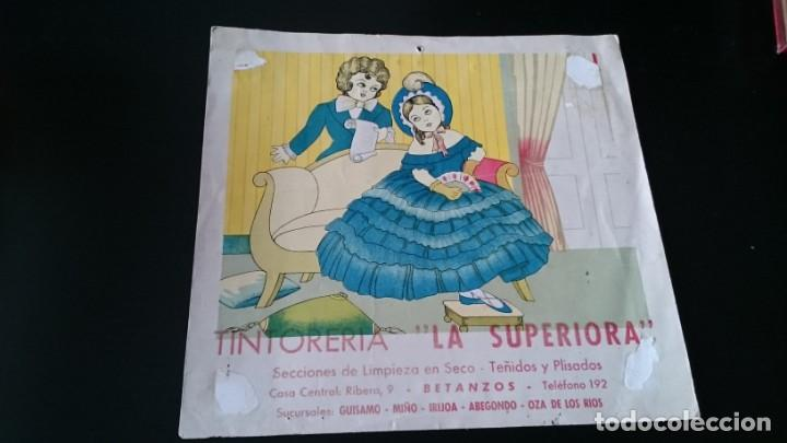 CARTEL PUBLICIDAD TINTORERÍA LA SUPERIORA BETANZOS GUISAMO MIÑO IRIJOA ABEGONDO OZA DE LOS RÍOS (Coleccionismo - Carteles Pequeño Formato)