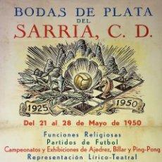 Coleccionismo de carteles: BODAS DE PLATA DEL SARRIA C.D. CARTEL. MAPERM. ESPAÑA. 1950. Lote 139083670