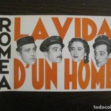 Coleccionismo de carteles: TEATRE ROMEA - LA VIDA D' UN HOME - CARTELL ANTIC - VEURE FOTOGRAFIES - (V-15.287). Lote 139341590