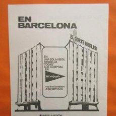 Coleccionismo de carteles: PUBLICIDAD 1967 - EL CORTE INGLES PLAZA CATALUÑA RONDA SAN PEDRO BARCELONA. Lote 141583062