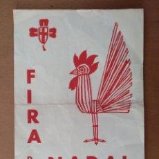 Coleccionismo de carteles: FIRA DE NADAL DESEMBRE 1964 PALAU DE LES NACIONS DE MONTJUIC BARCELONA 15 X 21 CM (APROX). Lote 143157550