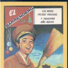 Coleccionismo de carteles: FELICITACION DEL BARRENDERO - LES DESEA FELICES PASCUAS Y PROSPERO AÑO NUEVO - EDICIONES MORAGON. Lote 144667574