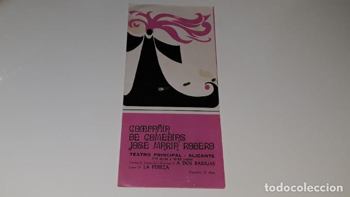 ANTIGUO PROGRAMA DE TEATRO COMPAÑIA DE COMEDIAS JOSE MARIN RODERO - LA PEREZA - ALICANTE AÑO 1971 (Coleccionismo - Carteles Pequeño Formato)