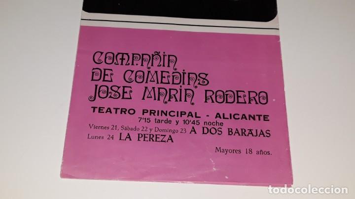 Coleccionismo de carteles: ANTIGUO PROGRAMA DE TEATRO COMPAÑIA DE COMEDIAS JOSE MARIN RODERO - LA PEREZA - ALICANTE AÑO 1971 - Foto 2 - 144923858