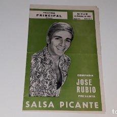 Coleccionismo de carteles: ANTIGUO PROGRAMA DE TEATRO COMPAÑIA JOSE RUBIO - SALSA PICANTE - TEATRO ALICANTE AÑO 1972. Lote 144924254