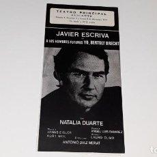 Coleccionismo de carteles: PROGRAMA DE TEATRO - A LOS HOMBRES FUTUROS YO , BERTOLT BRECHT - JAVIER ESCRIVA - ALICANTE 1971. Lote 144925050