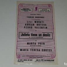 Coleccionismo de carteles: ANTIGUO PROGRAMA DE TEATRO COMPAÑIA CARLOS ARNICHES - JULIETA TIENE UN DESLIZ - ALICANTE AÑO 1971. Lote 144925426