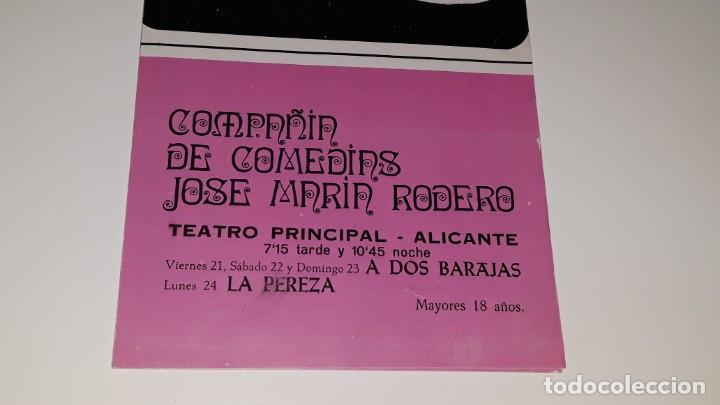 Coleccionismo de carteles: ANTIGUO PROGRAMA COMPAÑIA DE COMEDIAS JOSE MARIN RODERO - LA PEREZA - A DOS BARAJAS ALICANTE 1971 - Foto 2 - 144925654