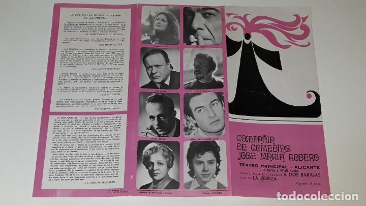 Coleccionismo de carteles: ANTIGUO PROGRAMA COMPAÑIA DE COMEDIAS JOSE MARIN RODERO - LA PEREZA - A DOS BARAJAS ALICANTE 1971 - Foto 4 - 144925654
