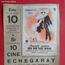 Collezionismo di affissi: FOLLETO DE MANO PROSPECTO PROGRAMA CINE ECHEGARAY MALAGA PELICULA CUANDO QUIERE UN MEXICANO Nº 4. Lote 146998710