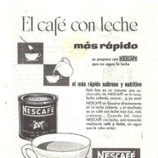 Coleccionismo de carteles: PUBLICIDAD 1956 HOJA REVISTA ANUNCIO CAFÉ SOLUBLE NESCAFÉ DE NESTLÉ. Lote 148495822
