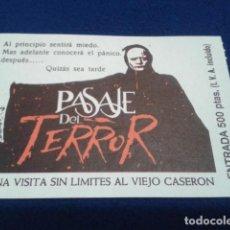 Coleccionismo de carteles: ENTRADA PASAJE DEL TERROR PARQUE DE ATRACCIONES MADRID DE LOS 90 ( SIN DOBLECES MUY CONSERVADA ) . Lote 149887138