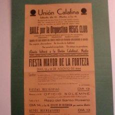 Coleccionismo de carteles: UNION CALAFINA BAILE ORQUESTINA REGIS CLUB 12 AGOSTO 1944 - FIESTA MAYOR D LA FORTEZA 13 Y 14 AGOSTO. Lote 150661198