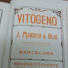 Coleccionismo de carteles: VITOGENO J.MORRATO & HIJO FARMACEUTICO BARCELONA RECONSTITUYENTE UNICO HOJA PUBLICIDAD AÑO 1910. Lote 151910574