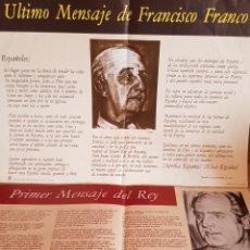 Coleccionismo de carteles: ÚLTIMO MENSAJE DE FRANCO Y PRIMER MENSAJE DEL REY / AÑO 1975 / EDITA: Mº. EDUCACIÓN Y CIENCIA.. Lote 154279118