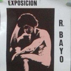 Coleccionismo de carteles: CARTEL. EXPOSICION RAFAEL BAYO. SALA EXPOSICIONES CAJA DE AHORROS JEREZ. PUERTO DE SANTA MARIA.. Lote 156004158