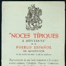 Coleccionismo de carteles: BARCELONA 1962 - CARTEL NOCHES TÍPEQUES A MUNTANYA EN EL PUEBLO ESPAÑOL DE MONTJUICH. Lote 156640702