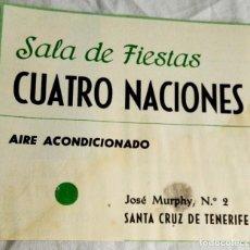 Coleccionismo de carteles: ANTIGUA PUBLICIDAD EXTRAÍDA DE REVISTA - SALA DE FIESTAS CUATRO NACIONES / 1967 / 9,5X10,5CM. Lote 158244566
