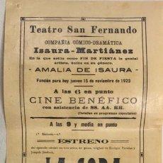 Coleccionismo de carteles: TEATRO DE SAN FERNANDO. COMPAÑIA ISAURIA-MARTINEZ. AMALIA DE ISAURA. AÑO 1923. LA COPA DEL OLVIDO. Lote 158359514