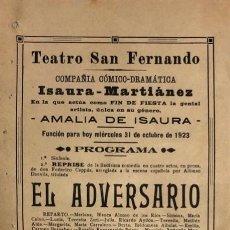 Coleccionismo de carteles: TEATRO DE SAN FERNANDO. COMPAÑIA ISAURIA-MARTINEZ. AMALIA DE ISAURA. AÑO 1923. EL ADVERSARIO.. Lote 158360250