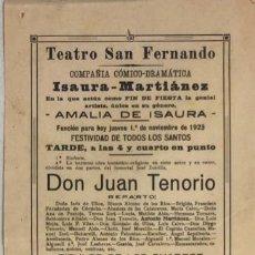 Coleccionismo de carteles: TEATRO DE SAN FERNANDO. COMPAÑIA ISAURIA-MARTINEZ. AMALIA DE ISAURA. AÑO 1923. DON JUAN TENORIO.. Lote 158360362