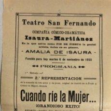 Coleccionismo de carteles: TEATRO DE SAN FERNANDO. COMPAÑIA ISAURIA-MARTINEZ. AMALIA DE ISAURA. AÑO 1923. CUANDO RIE LA MUJER.. Lote 158361210