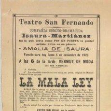 Coleccionismo de carteles: TEATRO DE SAN FERNANDO. COMPAÑIA ISAURIA-MARTINEZ. AMALIA DE ISAURA. AÑO 1923. LA MALA LEY. Lote 158361326