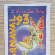 Coleccionismo de carteles: CARNAVAL 93 - EL PUERTO DE SANTA MARIA. Lote 160374730