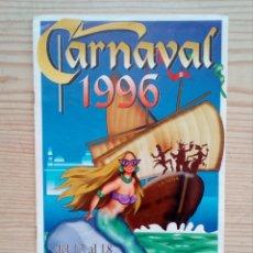 Coleccionismo de carteles: CARNAVAL 96 - EL PUERTO DE SANTA MARIA. Lote 160374814