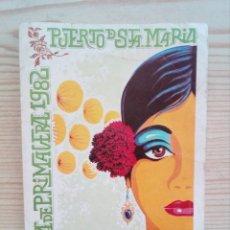 Colecionismo de cartazes: FERIA DE PRIMAVERA 1982 - EL PUERTO DE SANTA MARIA. Lote 160375530