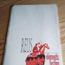 Coleccionismo de carteles: REUS ELEMENTS FESTIUS. Lote 160820618