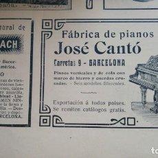 Colecionismo de cartazes: FABRICA DE PIANOS JOSE CANTO BARCELONA PIANOS VERTICALES Y DE COLA HOJA AÑO 1907. Lote 161100702