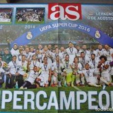 Coleccionismo de carteles: REAL MADRID SUPERCAMPEON 2016 - SUPER COPA DE EUROPA POSTER - SIN USAR. Lote 163964366