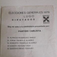 Coleccionismo de carteles: PARTIDO CARLISTA ELECCIONES 1979 LUGO. Lote 164219437