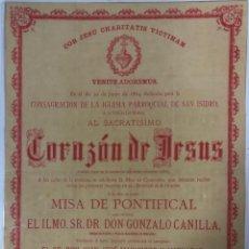 Coleccionismo de carteles: MISA PONTIFICAL DE LA IGLESIA PARROQUIAL DE SAN ISIDRO AL SACRATISIMO CORAZON DE JESUS. PLASTIFICADO. Lote 164672010