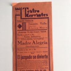 Coleccionismo de carteles: CARTEL TEATRO CERVANTES MADRE ALEGRÍA EL JUZGADO SE DIVIERTE 1934. Lote 164883148