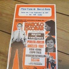 Coleccionismo de carteles: CARTEL PLAZA DE TOROS DE HUERCAL OVERA ALMERIA MANOLO ESCOBAR 1977. Lote 166158870