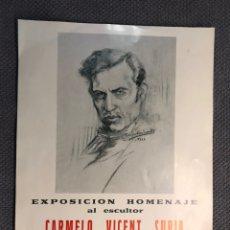 Coleccionismo de carteles: VALENCIA. CARTEL EXPOSICIÓN HOMENAJE AL ESCULTOR CARMELO VICENT SURIA (A.1973). Lote 169028932