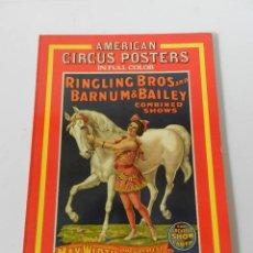 Coleccionismo de carteles: AMERICAN CIRCUS POSTERS CHARLES PHILIP FOX, CARTELES DE CIRCO AFICHE PROGRAMA. Lote 169392224