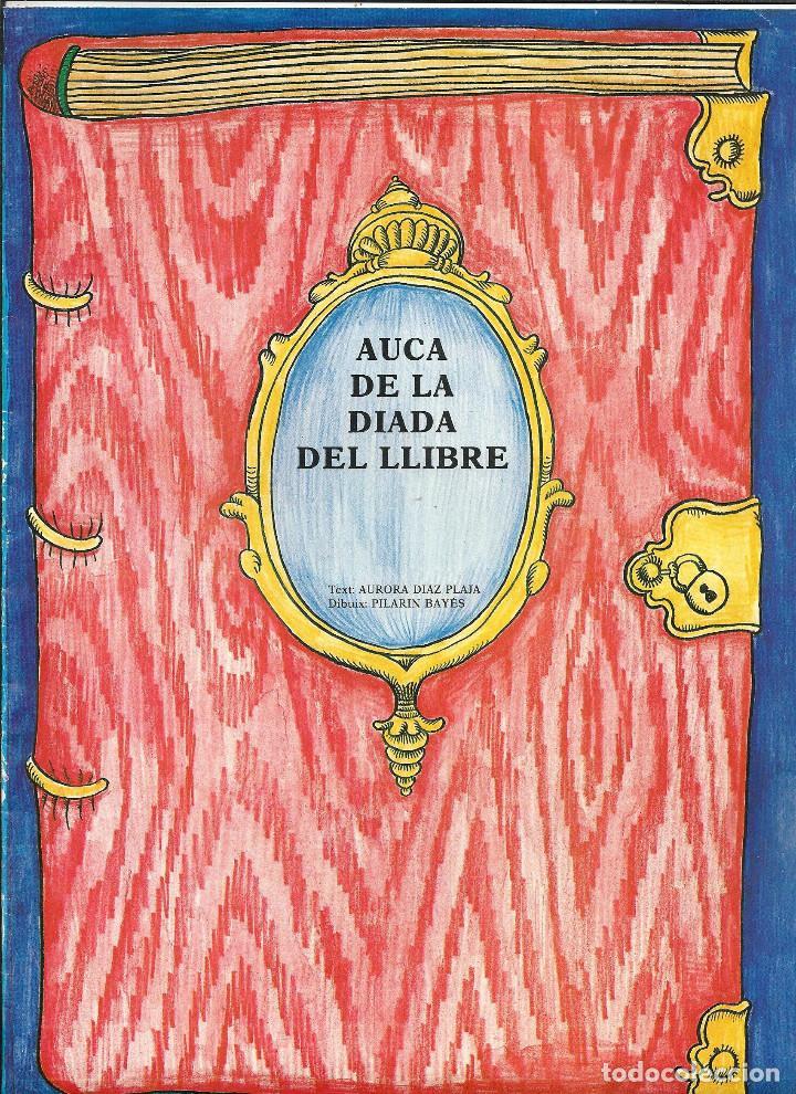 Coleccionismo de carteles: AUCA *DE LA DIADA DEL LLIBRE* ANY 1983, DIBUIX PILARIN BAYÉS, TEXT AURORA DIAZ PLAJA - Foto 3 - 171601154