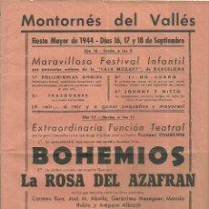 Coleccionismo de carteles: 2049.- MONTORNES DEL VALLES-FIESTA MAYOR DE 1944 - CARTEL CON EL PROGRAMA DE ACTOS - BOHEMIOS. Lote 172769897