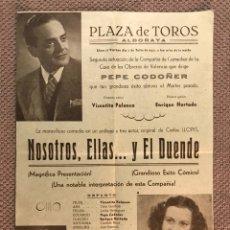 Coleccionismo de carteles: PLAZA DE TOROS DE ALBORAYA (VALENCIA) ACTUACIÓN TEATRAL. NOSOTROS, ELLAS.. Y EL DUENDE... Lote 173676017