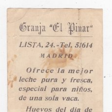 Coleccionismo de carteles: PUBLICIDAD GRANJA EL PINAR MADRID 12 X 7 CTM. Lote 173685763