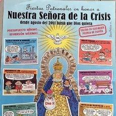 Coleccionismo de carteles: NUESTRA SEÑORA DE LA CRISIS (DESDE AGOSTO DE 2011...). POSTER EL JUEVES ( AUTOR: LÓPEZ RUBIÑO. Lote 173928240