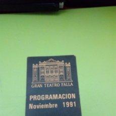 Coleccionismo de carteles: GRAN TEATRO FALLA PROGRAMACION NOVIEMBRE 1991. C8CR. Lote 174153648
