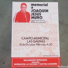Coleccionismo de carteles: POSTER MEMORIAL JOAQUIN JESUS MURO - 12 OCTUBRE 1981 LOGROÑO - GAUNAS - TDKP. Lote 176458038