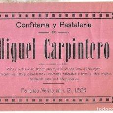 Coleccionismo de carteles: CARTEL PUBLICITARIO. LEON. CONFITERIA Y PASTELERIA DE MIGUEL CARPINTERO. PRINCIPIOS SIGLO XX. Lote 176736482