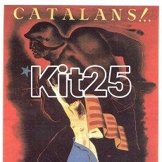 Coleccionismo de carteles: CATALANS COMISARIAT DE PROPAGANDA DE LA GENERALITAT BARCELONA GUERRA CIVIL ESPAÑOLA. Lote 178145364